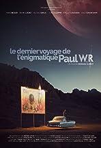Le dernier voyage de l'énigmatique Paul WR