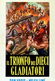 Triumph of the Ten Gladiators (1964) with English Subtitles on DVD on DVD