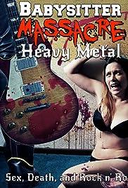 Babysitter Massacre: Heavy Metal