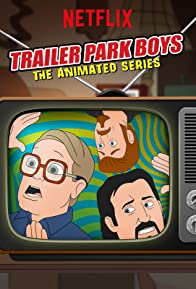 Primary photo for Trailer Park Boys: The Animated Series