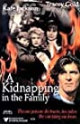 A Kidnapping in the Family (1996) Poster