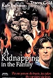 A Kidnapping in the Family Poster