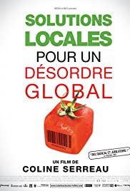 Solutions locales pour un désordre global (2010) Poster - Movie Forum, Cast, Reviews