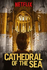 View Cathedral Of The Sea - Season 1 (2018) TV Series poster on Ganool