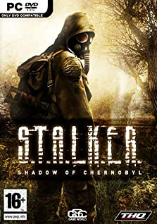 S.T.A.L.K.E.R.: Shadow of Chernobyl (2007 Video Game)
