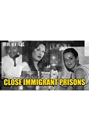Immigrant Prisons