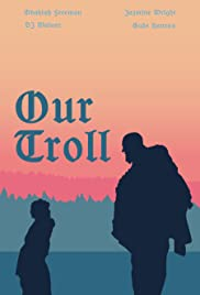 Our Troll Poster