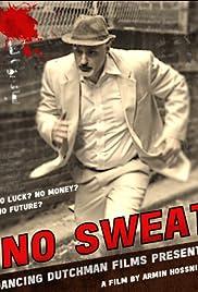 No Sweat Poster
