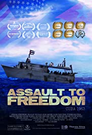 Assault to Freedom Poster