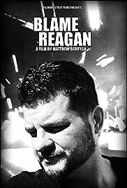 Blame Reagan Poster