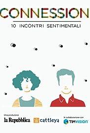 Connessioni: 10 Incontri sentimentali Poster