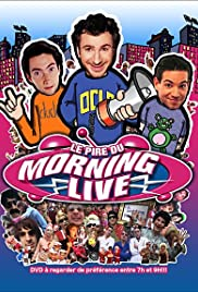 Le pire du Morning Live Poster