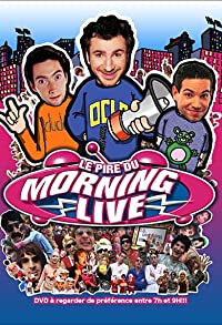 Primary photo for Le pire du Morning Live