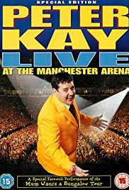 Peter Kay: Live at the Manchester Arena (2004) Poster - TV Show Forum, Cast, Reviews