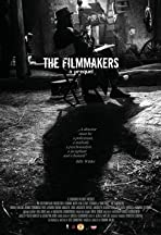 The Filmmakers - a prequel