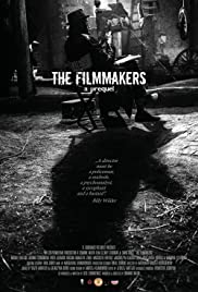 The Filmmakers - a prequel Poster