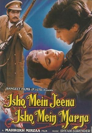 Ishq Mein Jeena Ishq Mein Marna movie, song and  lyrics