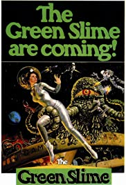 The Green Slime (1968) Poster - Movie Forum, Cast, Reviews
