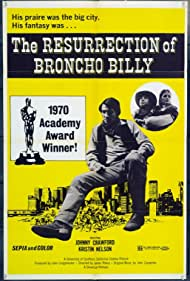 The Resurrection of Broncho Billy (1970) Poster - Movie Forum, Cast, Reviews