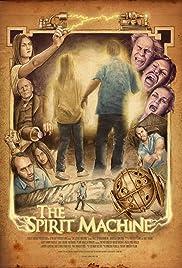 The Spirit Machine Poster