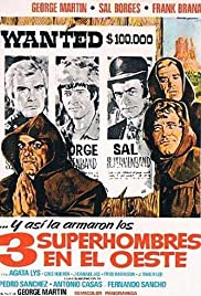 Three Supermen of the West Poster