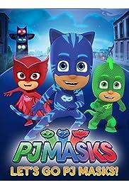 PJ Masks, Let's Go PJ Masks