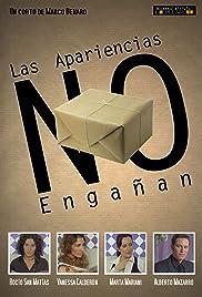 Las Apariencias NO engañan Poster