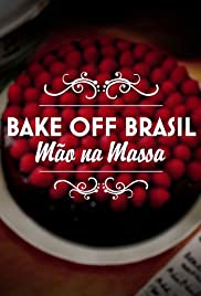 Bake Off Brasil Mao Na Massa Tv Series 2015 Imdb
