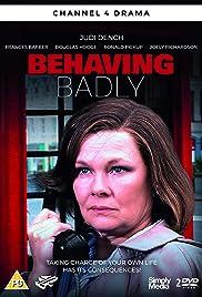Behaving Badly Poster