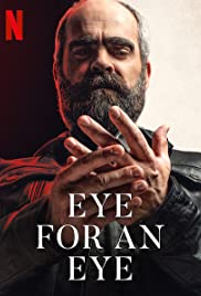 An Eye for an Eye (2019) Quien a hierro mata 1080p