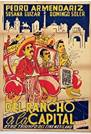 Del rancho a la capital Poster