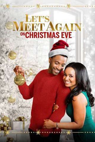 watch Let's Meet Again on Christmas Eve on soap2day