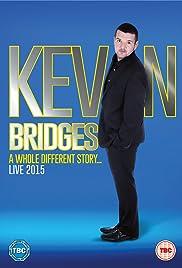 Kevin Bridges: A Whole Different Story