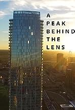 A Peak Behind the Lens