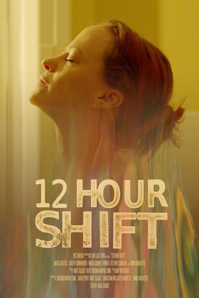 12 Hour Shift (2020) - IMDb