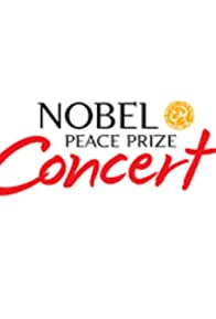 Primary photo for Nobel Peace Prize Concert