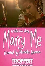 Marry Me(2008) Poster - Movie Forum, Cast, Reviews