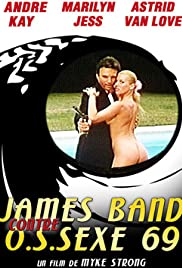 James Bande contre O.S.Sex 69 Poster