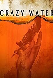Crazywater (2013) 720p
