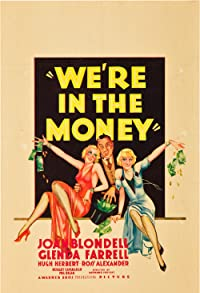 Primary photo for We're in the Money