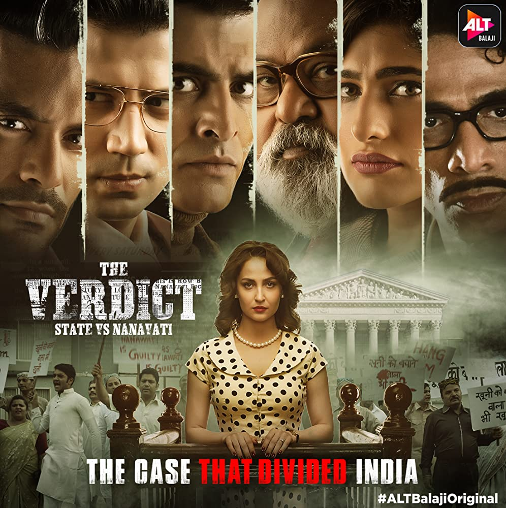 18+ The Verdict State vs Nanavati S01 2019 Altbalaji Hindi Complete All Episode 720p WEB-DL 2.5GB