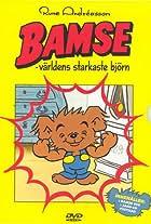 Bamse - världens starkaste björn!