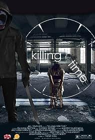 Killing 4 Time (2016)