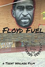 Trent Walker in Floyd Fuel (2020)