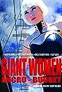 Giant Women, Micro-Budget
