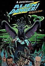Alien Danger! With Raven Van Slender