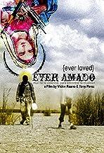 Ever amado