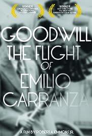 Goodwill: The Flight of Emilio Carranza Poster