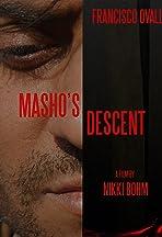 Masho's Descent