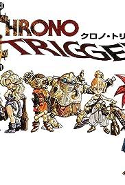 Chrono Trigger(1995) Poster - Movie Forum, Cast, Reviews